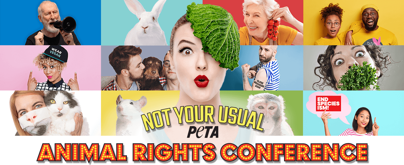 PETA's Not Your Usual Animal Rights Conference
